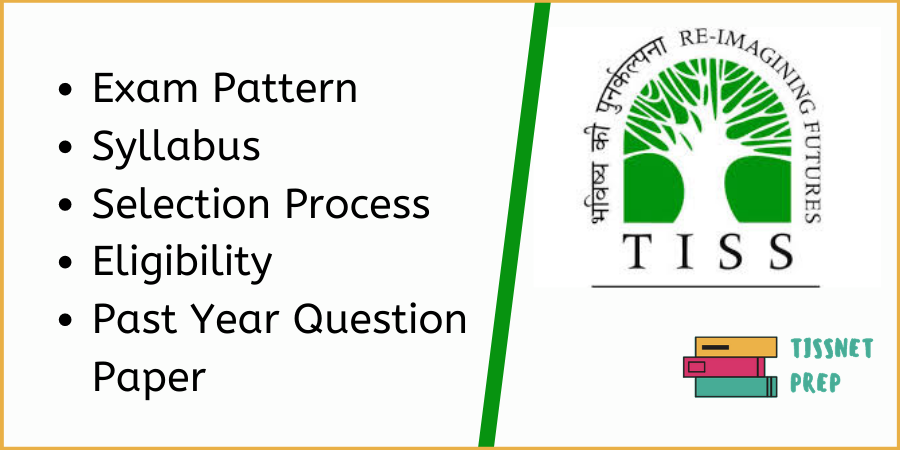 TISSNET exam pattern, syllabus and selection process