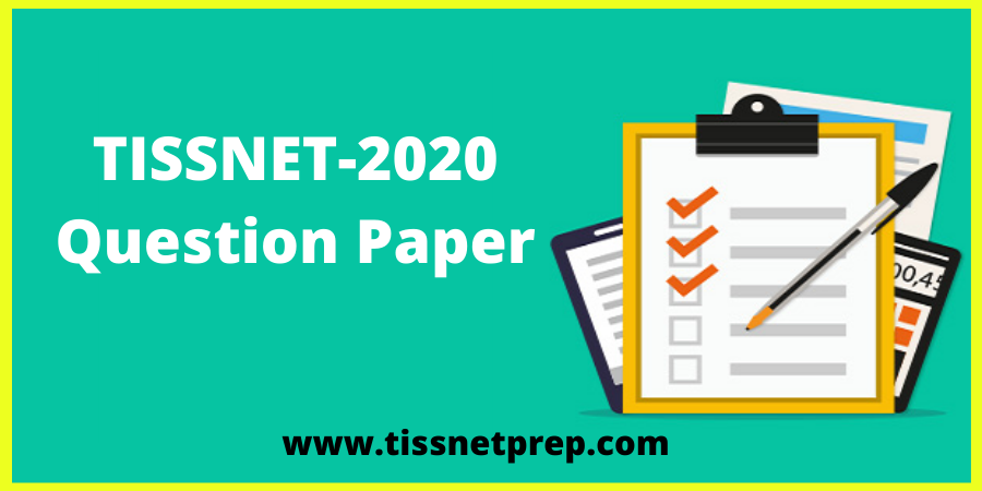 TISSNET 2020 Question Paper