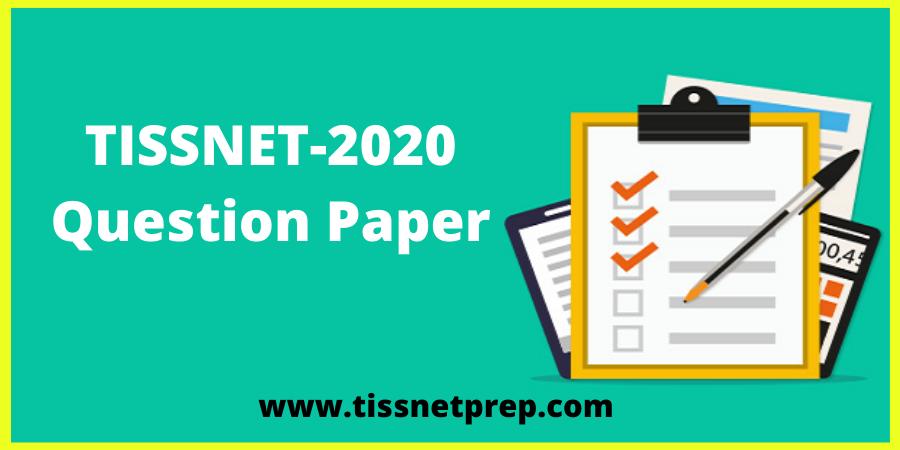 TISSNET 2020 Question Paper